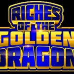Riches of the Golden Dragon